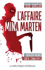 L'Affaire Mina Marten - Sherlock Holmes contre Conan Doyle [Poche]