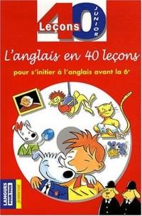 40 leçons pour s'initier à l'anglais avant la 6ème (avec 2 CD audio)