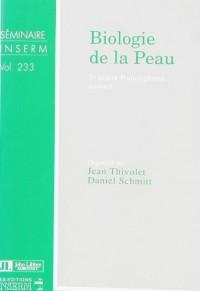 Biologie de la peau: 7e Cours francophone annuel