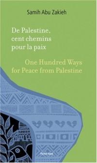 De Palestine : Cent chemins pour la paix