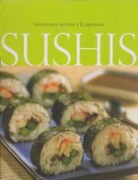 Sushis Savoureuses Recettes a la Japonaise
