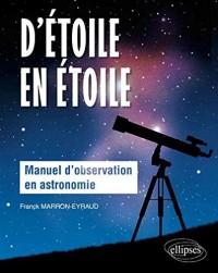 d'Étoile en Étoile Manuel d'Observation en Astronomie