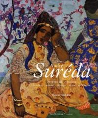 André Suréda : Peintre Orientaliste Algérie-Maroc-Tunisie-Syrie-Palestine 1872-1930