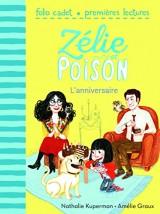 Zélie et Poison, 1:L'anniversaire
