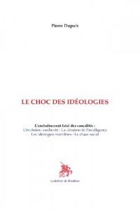 Le choc des idéologies