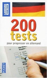 200 Tests pour progresser en allemand