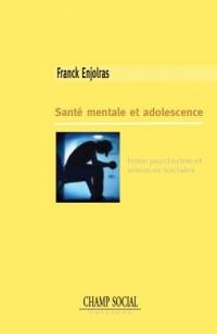 Santé mentale et adolescence, entre psychiatrie et sciences sociales