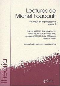 Lectures de Michel Foucault. : Volume 2, Foucault et la philosophie