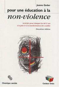 Pour une éducation à la non-violence : Activités pour éduquer les 8/12 ans à la paix et à la transformation des conflits