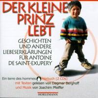 Der kleine Prinz lebt, 2 Audio-CDs;