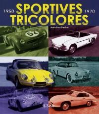 Sportives tricolores, 1950-1970