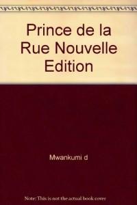 Prince de la Rue Nouvelle Édition
