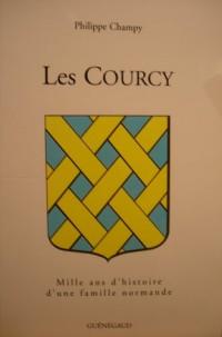 Les Courcy. Mille ans d'histoire d'une famille normande