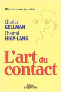 L'art du contact : Mieux vivre avec les autres