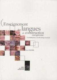 Enseignement des langues et construction européenne : Le plurilinguisme, nouvelle idéologie dominante
