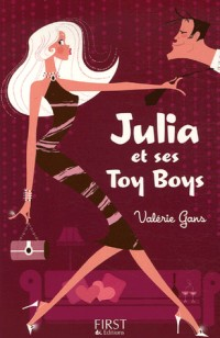 Julia et ses Toy Boys