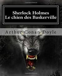 Sherlock Holmes - Le chien des Baskerville: Livre bilingue