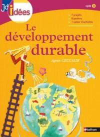 Le développement durable : Cycle 3