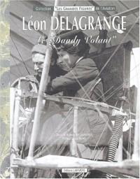 Léon Delagrange : Le