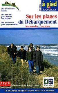 Sur les plages du Débarquement : Normandie - Calvados, 18 balades