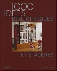 Bibliotheques et Etagères