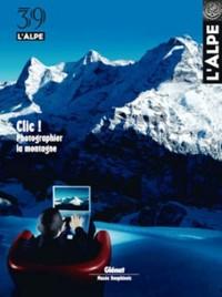 L'Alpe, N° 39 : La photographie