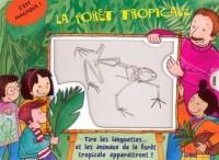 La forêt tropicale
