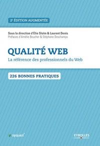 Qualité Web 2e édition: La référence des professionnels du Web.