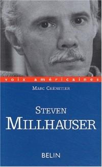 Steven Millhauser. : La précision de l'impossible
