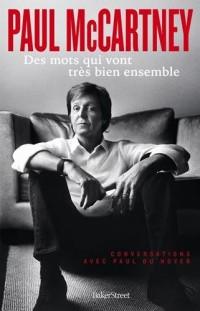Paul McCartney, des mots qui vont très bien ensemble