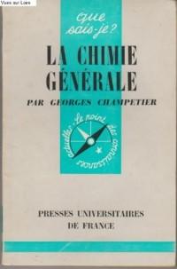 La chimie générale.