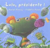 Lulu, présidente !