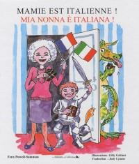 Mamie est italienne ! : Edition bilingue français-italien