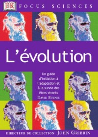 L'Évolution : Un guide d'initiation à l'adaptation et à la survie des êtres vivants