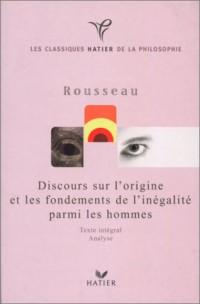 Classique philosophique : Discours sur l'origine et les fondements de l'inégalité parmi les hommes