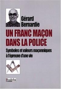 Un Franc-Macon Dans la Police