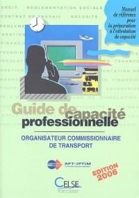 Guide de capacité professionnelle : Organisateur commissionnaire de transport