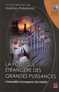 Politique Etrangère des Grandes Puissances