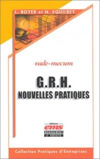 G,R,H, - Nouvelles pratiques : Vade-mecum