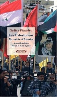 Les Palestiniens, un siècle d'histoire