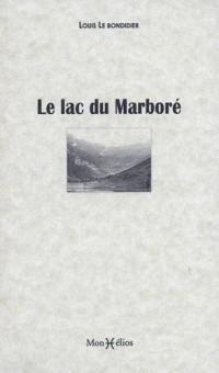 LE LAC DU MARBORE