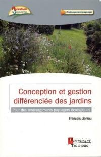 Conception et gestion differenciée des jardins : Pour des aménagements paysagers écologiques