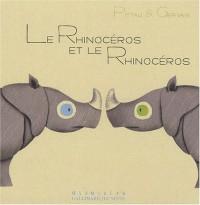 Le Rhinocéros et le Rhinocéros