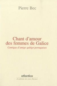 Chant d'amour des femmes de galice