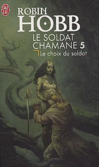 Le soldat chamane - 5 - le renegat