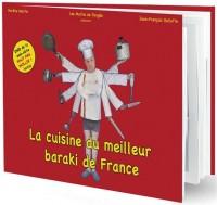 La cuisine du meilleur baraki en France