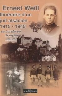 Itinéraire d'un juif alsacien 1915-1945