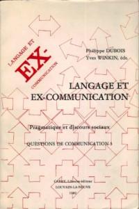Langage et ex-communication Pragmatique et discours sociaux