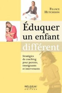 Eduquer un enfant différent