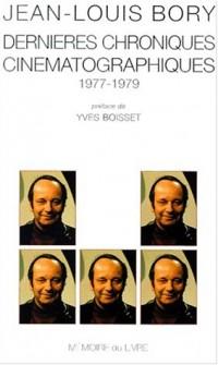 Dernières chroniques cinématographiques 1977-1979